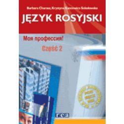 Moja profesija 2 Język rosyjski Zeszyt ćwiczeń (opr. miękka)
