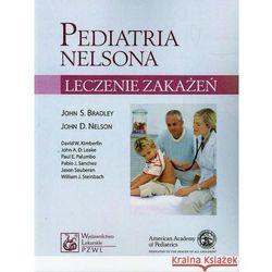 Pediatria Nelsona - leczenie zakażeń (opr. miękka)