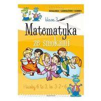 Matematyka ze smokami 3 (opr. broszurowa)