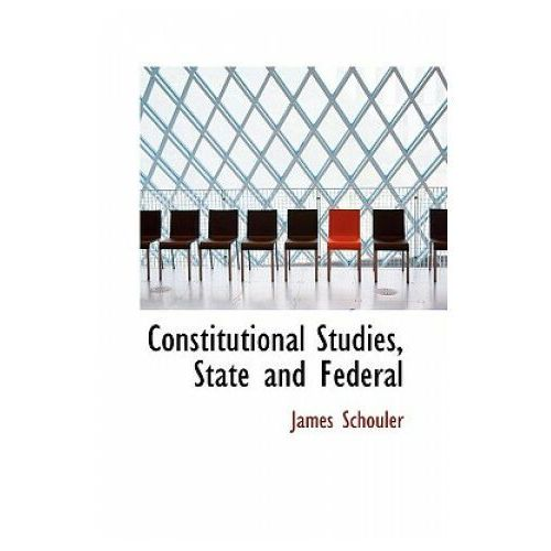 Constitutional Studies, State and Federal