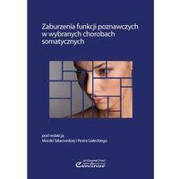 Zaburzenia funkcji poznawczych w wybranych chorobach somatycznych (opr. miękka)