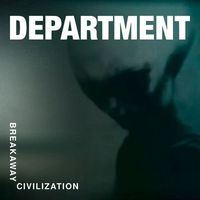 Breakaway Civilization (CD) - DEPARTMENT