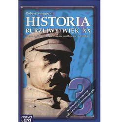Historia, klasa 3, poziom podstawowy i rozszerzony, Burzliwy wiek XX, podręcznik, Nowa Era