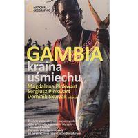 Gambia Kraina uśmiechu - Dostępne od: 2014-11-06 (opr. miękka)