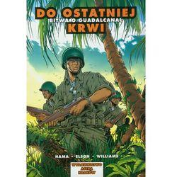 Astra Komiks - 4 - Do ostatniej krwi. Bitwa o Guadalcanal. (opr. miękka)