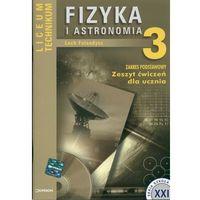 Fizyka i astronomia 3 Zeszyt ćwiczeń (opr. kartonowa)
