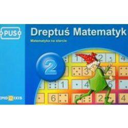 Pus Dreptuś Matematyk 2 (opr. miękka)