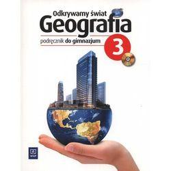 Odkrywamy świat 3 Geografia Podręcznik z płytą CD (opr. miękka)