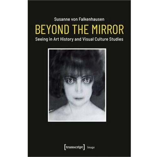 Beyond the Mirror Falkenhausen, Susanne von